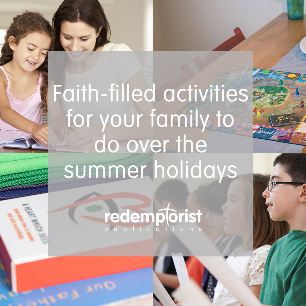 Faith-filled activities for the summer holidays